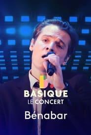 Benabar – Basique, le concert (2021)