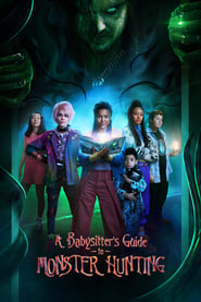 A Babysitter's Guide to Monster Hunting 2020 Movie AMZN WebRip Dual Audio Hindi Eng 300mb 480p 1GB 720p 3GB 1080p