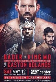 Bellator 199: Bader vs. King Mo 2018