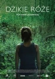 Wild Roses (2017)