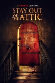 Watch Stay Out of the F**king Attic (2020) Fmovies