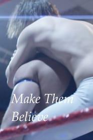 Make Them Believe (17                     ) Online Cały Film Lektor PL