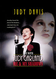 Life with Judy Garland : Me & My Shadows