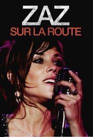 Zaz: Sur La Route