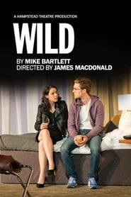 Hampstead Theatre At Home: WILD (2020)