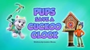 Pups Save a Cuckoo Clock