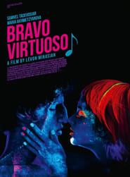 Bravo, Virtuoso! Watch and Download Free Movie in HD Streaming