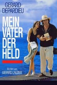 Mein Vater der Held (1991)