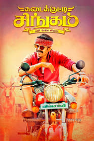 Watch Streaming Movie Kadai Kutty Singam