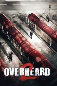 Overheard 2 en cartelera