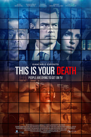 Watch This Is Your Death 2016 Free Online