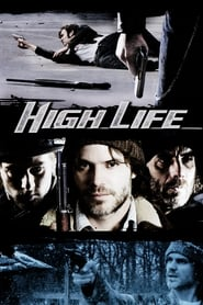 High Life 2009 Streaming VF - HD