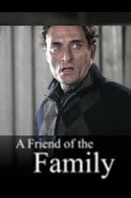 A Friend of the Family (2005)