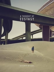 Watch A Thought of Ecstasy (2017) Fmovies