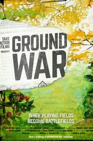 Ground War (2018)