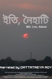 With Love, Naihati