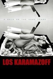 Los Karamazoff, a walk on the SoHo years (2016) Zalukaj Online