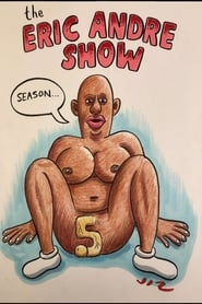 The Eric Andre Show - Season 5 poster