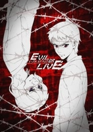 Evil or Live (2017)