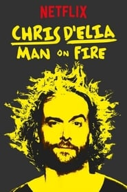 Chris DElia: Man on Fire streaming