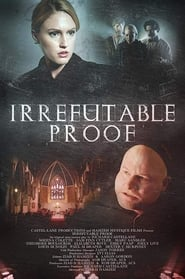 Irrefutable Proof (2015) Hindi Dual Audio Full Movie Watch Online