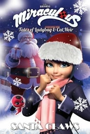 Miraculous: A Christmas Special – Santa Claws