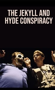 The Jekyll and Hyde Conspiracy