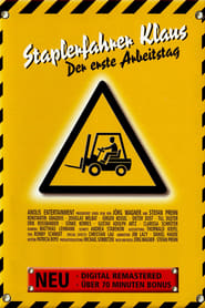 Poster Forklift Driver Klaus: The First Day on the Job 2001