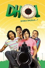 Dhol 2007 Hindi Movie JC WebRip 400mb 480p 1.2GB 720p 4GB 8GB 1080p