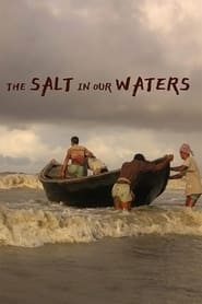 The Salt in Our Waters (2020)