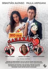 No Me Cazaras 2013