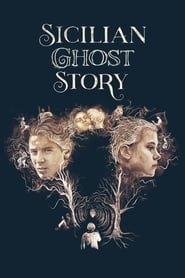 Poster Sicilian Ghost Story 2017