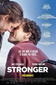 Guarda Stronger – Io sono più forte Streaming su FilmSenzaLimiti