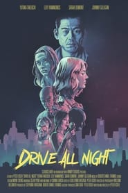 Drive All Night (2021)