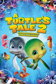 مدبلج A Turtle's Tale 2: Sammy's Escape from Paradise مشاهدة فلم