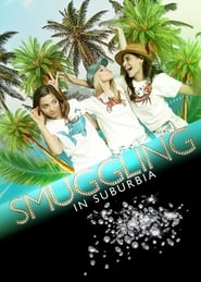 Smuggling in Suburbia : The Movie | Watch Movies Online