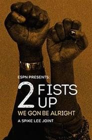 2 Fists Up (2016) Zalukaj Online