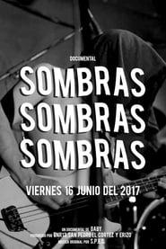 مشاهدة فيلم Sombras مترجم