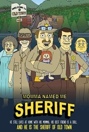 Momma Named Me Sheriff (2019)