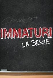 Immaturi - La serie streaming vf poster
