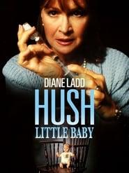 Hush Little Baby - Das Leiden einer Mutter 2007