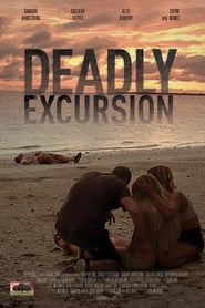 Deadly Excursion Película Completa HD 720p [MEGA] [LATINO] 2019