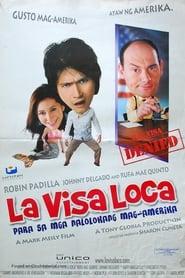 Watch La Visa Loca (2005)