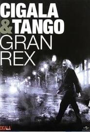 Cigala & Tango - Gran Rex 2010