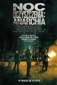 Noc Oczyszczenia: Anarchia – cda