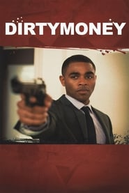 Dirtymoney (2013)