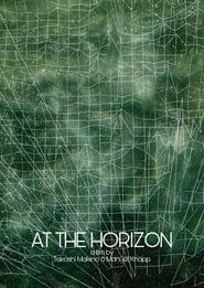 At the Horizon (2017)
