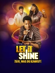 Let It Shine – Zeig, was Du kannst! [2012]
