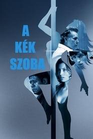A kék szoba-amerikai romantikus dráma, 106 perc, 2009