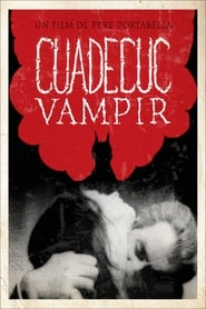 Cuadecuc, Vampir (1972)